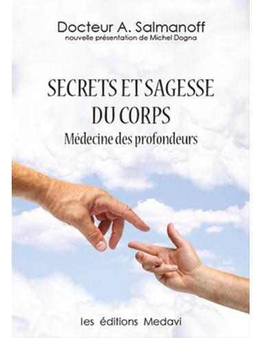 Secrets et sagesse du corps Dr Salmanoff